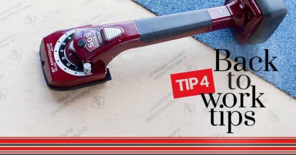 Back to work tip 4 - Waarom je ondertapijt spannen?